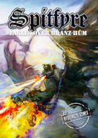 Spitfyre: Eagles over Branz-Hûm
