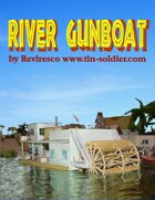 River Gunboat 1/64th Scale