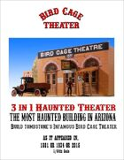 Haunted Bird Cage Theater 1/64th scale