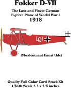 Fokker D-VII set 4 Oberleutnant Ernst Udet