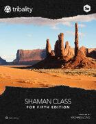 Shaman Class (5E)