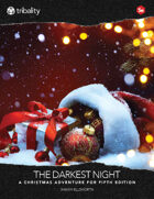 The Darkest Night (5E): A Christmas Adventure