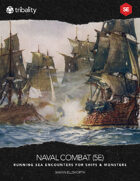 NAVAL COMBAT (5E) - Running Sea Encounters for Ships & Monsters