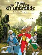 Les Terres d'Amarande : Le Guide et Compagnon