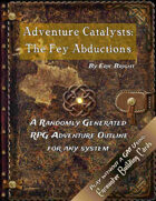 Adventure Catalysts: The Fey Abductions
