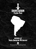 South American Mythology Flavor Pack (for the Ironsworn system)