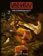 Castles & Crusades Crimson Pact