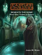 Castles & Crusades Beneath the Dome Subscription