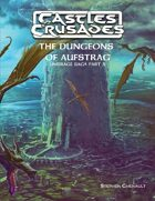 Castles & Crusades The Dungeons of Aufstrag