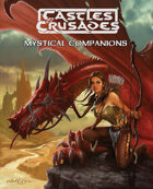 Castles & Crusades -- Mystical Companions