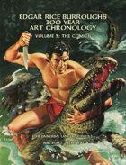 Edgar Rice Burroughs 100 Year Art Chronology Vol. 3