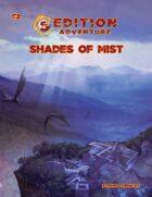 5th Edition -- C2 Shades of Mist