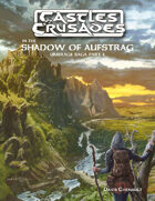 Castles & Crusades In the Shadow of Aufstrag