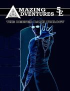 5th Edition: Amazing Adventures Deeper Dark Trilogy