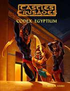 Castles & Crusades Codex Egyptium