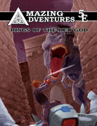 5th Edition Amazing Adventures Rings of the Red God
