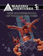 Amazing Adventures 5E -- The Brotherhood of William St. John