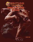 5th Edition -- Beneath the Stone