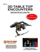 3D Table Top Encounters -- Scouts & Louts [BUNDLE]