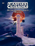 Castles & Crusades S5 Of the Horned God's Winter