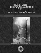Castles & Crusades PDF3 Towers of Adventure 2 Cloud Giants Tower