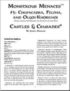 Castles & Crusades: Monstrous Menaces #5: Chupacabra, Felpha, and Olgoi-Khorkhoi