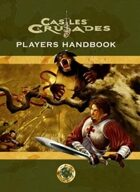 Castles & Crusades Players Handbook (4th)