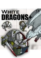 White Dragons+