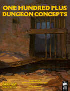 1d100 Plus Dungeon Concepts