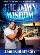 The Dawn of Wisdom