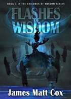 Flashes of Wisdom
