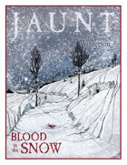 Jaunt: Blood in the Snow