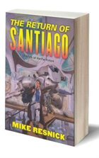 The Return of SANTIAGO (Novel)