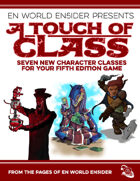 [5E] A Touch of Class (Revised): 7 New Classes for 5th Edition