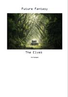 Future Fantasy - 0001 - The Elves