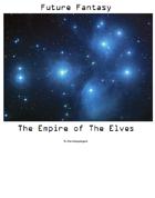 Future Fantasy - 0002 – The Empire of Elves
