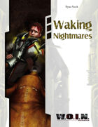 [WOIN] Waking Nightmares