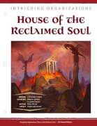 EN5ider #302 - Intriguing Organizations: House of the Reclaimed Soul