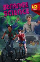 A.C.E. #4: Strange Science