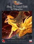 War of the Burning Sky (DnD 3.5) #10: Sleep, Ye Cursed Child