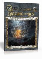 ZEITGEIST #3: Digging for Lies (4E)