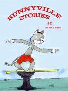 Sunnyville Stories #2