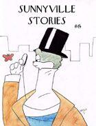Sunnyville Stories #6