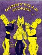 Sunnyville Stories #7