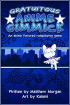 Gratuitous Anime Gimmick