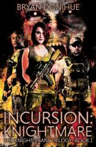 INCURSION: Knightmare (Book 1 of Knight's Bane Trilogy)