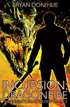 INCURSION: Dragonfire (Book 3 of the Knight's Bane Trilogy)
