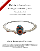 Folkloric Interludes: Marriages and Brides to Evil