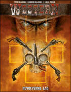 Western IV: Revolverns Lag