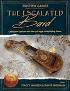 The Escalated Bard